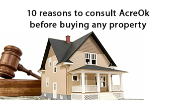 10 reasons to consult AcreOk before buying any property